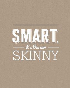 Smart: It's The New Skinny 8x10 Word Art in White (Hand Screenprinted) #smart