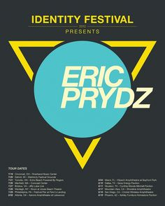 Eric Prydz Poster Contest | Flickr - Photo Sharing! #festival #electronica #2012 #prydz #eric #identity #music #typography