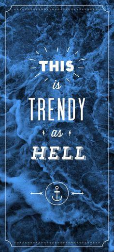 @JeremyTreuden -- trendy design; blah, blah, blah... #design #typography #type #poster #photo #waves #circle #hell #dots #anchor #nautical #