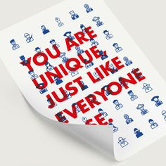You are unique, just like everyone else. on Behance