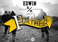 FURTHER Film Launch #further #edwin
