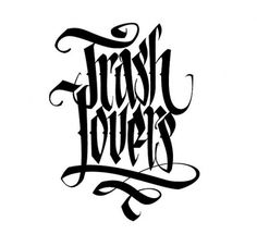 Custom letters on the Behance Network #calligraphy #lovers #just #spit #on #it #trash #typography
