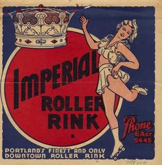 All sizes | Imperial Roller Rink - Portland, Oregon | Flickr - Photo Sharing! #lettering #roller #rink #vintage #poster #type