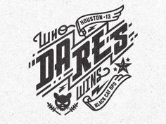 Who Dares Win by Kendrick Kidd #inspiration #design #graphic #typography
