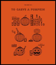 To Carve A Pumpkin #infographic #holiday #carving #icons #halloween #pumpkin #festive
