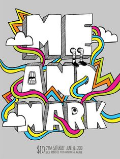 Me and Mark poster #mark #doodle #white #cloud #and #design #me #illustration #poster #grey #music #type #layout #drawing #typography
