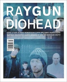 FFFFOUND! | Ray Gun Magazine Covers : Chris Ashworth #radiohead #chris #carson #raygun #cover #ashworth #david #magazine #typography
