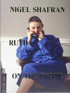 Ruth on the Phone #cover #photography #book #typography