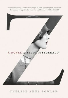 A novel of Zelda Fitzgerald #layout