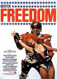 1969kleinmisterfreedom.jpg 1,026×1,437 pixels #freedom #1960s #film #america #mr