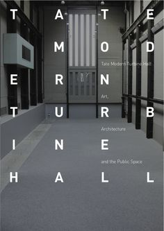 Tate Modern Turbine Hall Publication #poster