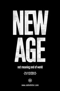 New Age Not end of world