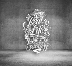 Typeverything.comIt #life #real #its