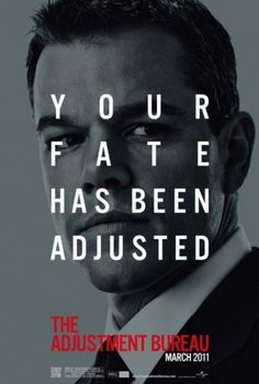 The Adjustment Bureau Poster - Internet Movie Poster Awards Gallery #film poster #the adjustment bureau