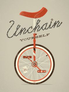 "DKNG Studios » ""Unchain Yourself"" Unicycle Art Print #print #dkngstudios #unicycle #screen #poster"
