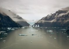Tracy Arm Glacier #nick #design #sickelton #gothic #photography #alternate #chaparral #pro #typography