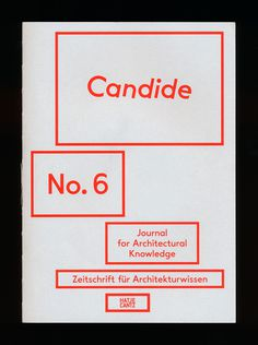manystuff.org – Graphic Design, Art, Publishing, Curating… » Blog Archive » Candide – Journal for Architectural Knowledge #design