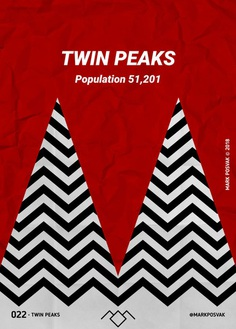 022 • Twin Peaks | A Poster a Day Mark Posvak © 2018