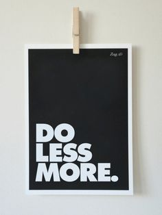 Do less more. #design #graphic #typography