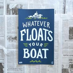"""""""Whatever Floats Your Boat"""" by Random Objects"""