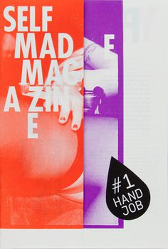 Image of SELFMADE MAGAZINE # 1 HAND JOB