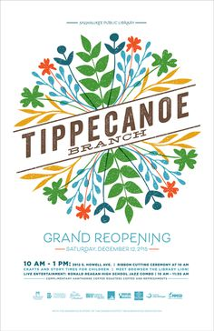 Campaign/Branding poster for the grand opening of Milwaukee Public Library's Tippecanoe Branch. #milwaukee #milwaukeepubliclibrary #library