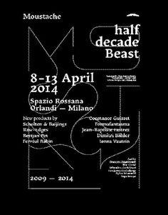 unquoted-sheets: Moustache Half Decade Beast 8—13 April 2014 Spazio Rossana Orlandi ©Les Graphiquants #gg