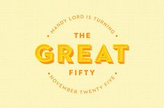 The Great Fifty #50 #fifty #lettering #pattern #invitation #gatsby #website #illustration #birthday #great #colour