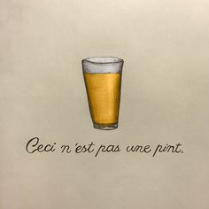 Not a Pip #beer #illustration #magritte #pencil #paper #sketch
