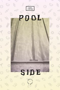 Poolside #print #type #patter #retro #pool #poster #gradient #summer #vibes