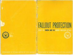 fallout-protection-us-1961-00--EAT.jpg 1,000×767 pixels #nuclear #attack