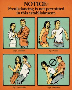 Freak Dancing is NOT Permitted by Eric Larsen on Behance