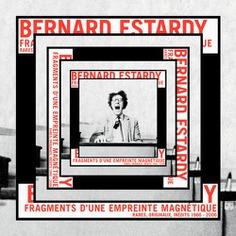 """© Rémy Poncet / Brest Brest Brest Bernard Estardy  """"Fragments d'une empreinte magnétique"""" record cover"""