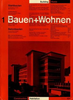 Bauen+Wohnen: Volume 03, Issue 01 | Flickr - Photo Sharing! #swiss #design #graphic #cover #grid #bauen+wohren #magazine #typography