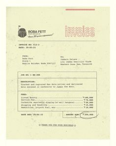 Boba Fett Invoice #brock #bobafet #davis #director #art #type #genius #lol