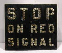 STOP ON RED SIGNAL 1940's #railroad #sign