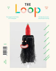 The Loop #cover #loop #magazine #the