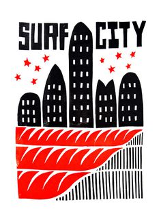 Surf Citynnprint from my recent show T-shirt show.nGet in touch for T-shirts/Prints n what not. #red #surf #city #black #illustration