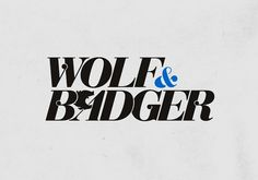 okaybeta™ / work / wolf & badger
