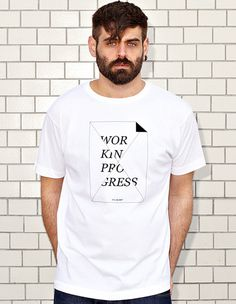 WORK IN PROGRESS - STILL BLANK? - white t-shirt - men | NATRI - Shirt Label #modern #print #design #creativity #shirt #minimal #fashion #type #typography