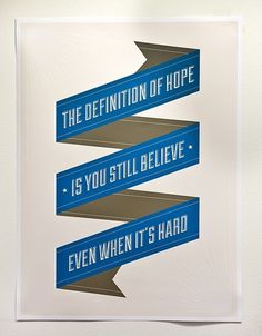 Snapshot—March 22nd, 2012 — Blog — Barack Obama #hope #design #quotes #blue #obama #typography