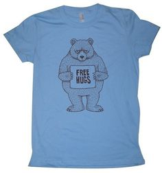 Free Hugs Bear Womens TShirt S M L XL in 9 Colors by MisNopalesArt ($1-20) - Svpply