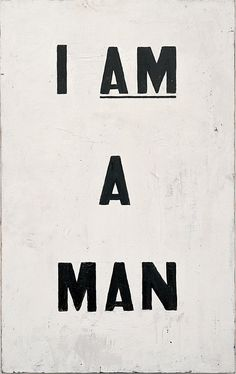 I Am a Man! but does it float #typography