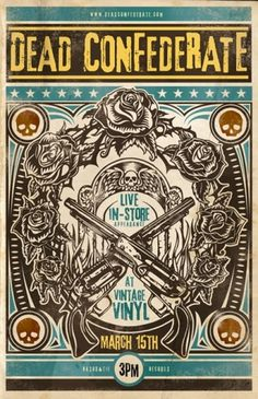 Art & Design Inspiration Fix for October 28th 2011 #rose #gig #illustration #guns #vintage #poster #skulls #music #band