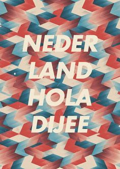 Nederland Holadijee - Marius Roosendaal—MSCED '11 #colors #types #design #graphics