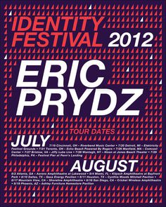 Eric Prydz Poster Contest Entry #festival #2012 #prydz #eric #identity #pryda #poster #music #typography
