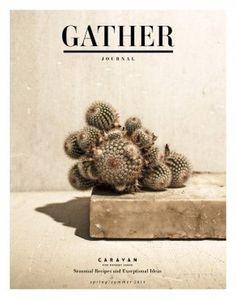 Gather Journal / Caravan #magazine