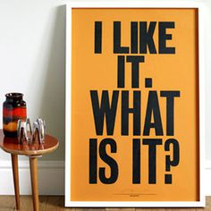 I Like It by Anthony Burrill #poster #typography