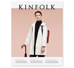 Kinfolk: The Winter Issue [Volume 14] — Collate