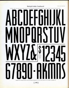 Morris Fuller Benton designed Raleigh Gothic Condensedfor ATF in 1932. It is similar to his Agency Gothic of the same year. #typography